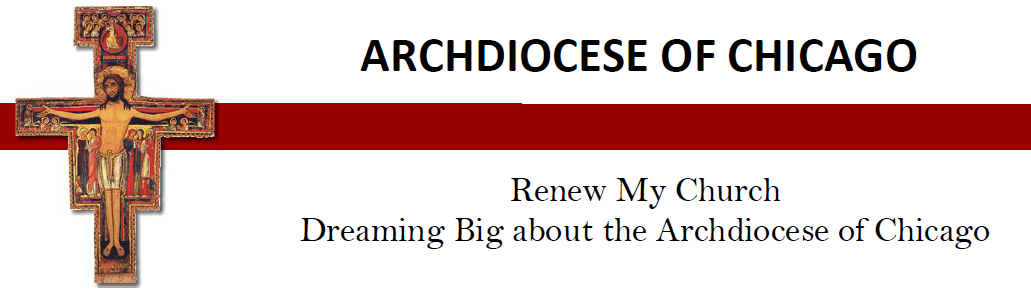 Archdiocese of Chicago Renew my church